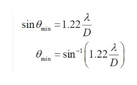 sin 1.22 D min (12) = sin1.22 min