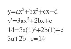 +bx2+cx+d у-ах y' 3ax2+2bx+c 14-3a(1)2+2b(1)+c| За+2b+с-14