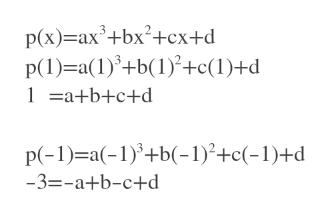 p(x) axbx2+cx+d P(1) a(1)+b(1)c(1)+d 1ab+c+d P(-1) a(1b(-1)2+c(-1)+d -3=-a+b-c+d