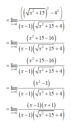 (P15 -42 = lim 15 4 х —1 (x +15-16) = lim x1 15 4 (x +15-16) = lim x -1)(Vx-+15 + 4 (x2-1) _ lim x1 (x-1) 15 4 (x-1)(x+1) = lim '(x -1)(* x-1 x- +15 + 4