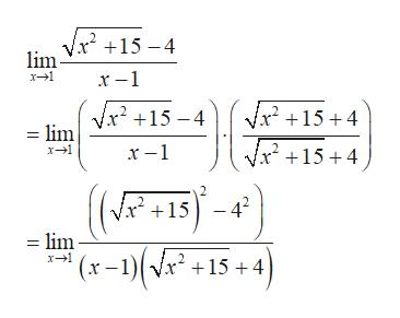 lim Vx +15-4 x1 x2154 2 +15 4 limVx15 -4 Vx15 4 x1 2 -42 = lim (x-1)(v x1 15 4
