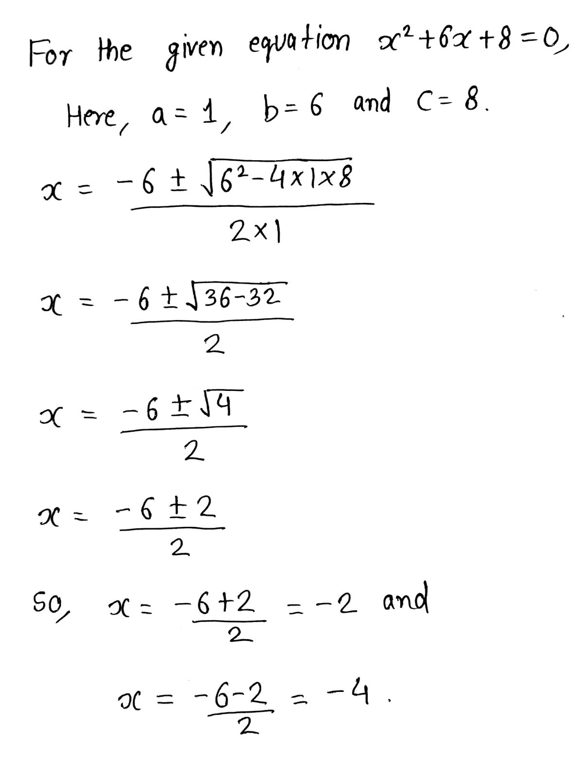 Answered: Explain How To Solve X2 + 6x + 8 = 0… | Bartleby