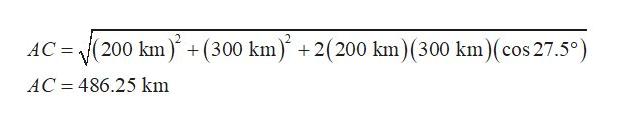 AC (200 km) +(300 km) +2(200 km) (300 km) (cos 27.5°) AC 486.25 km