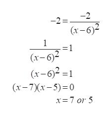 -2 -2 (x-6)2 1 =1 (x-6)2 (x-62=1 (x-7x-5) 0