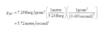 1grom gcp 7.29flurg/grom5.24flurg (0.493second) 1meter 5.72meter/second