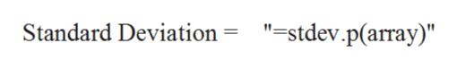 """=stdev.p(array)"" Standard Deviation"