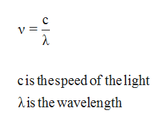 C V = λ cis thespeed of the light is the wavelength