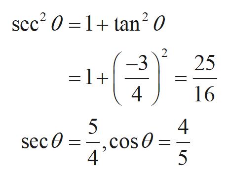 sec2 0 1tan2 0 2 -3 =1+ 4 25 16 4 .cos O 41 sec 0