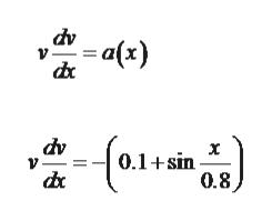 dv -a(x) dv V 0.1+sin 0.8
