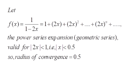 """Let 1 1+ (2x)+ (2x) +.+(2x)"""" 1-2x f(x)= the power series exp ansion (geometric series, valid for 