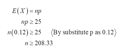 Е(x)- пр пр 2 25 (Ву substitute p as 0.12) n(0.12) 2 25 п2 208.33