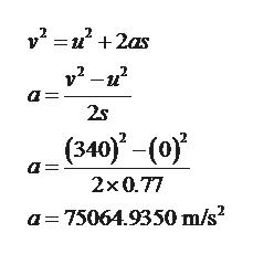 у? — и* + 2as у? —и? 2s (340)-(0) а: 2x0.77 а-75064.9350 m/s?