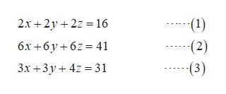 2x 2y 2z16 (1) (2) (3) 6x+6y62 41 3x 3y4 31