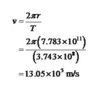 т 2() (3.743x10) 7.783 x101 13.05x10 m/s