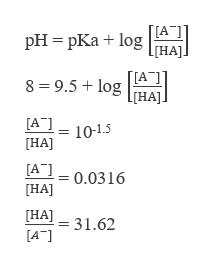 """[[А ] рH - рКа + 1og нА 8 9.5+log [гHA]. [А""""] HA] 10-1.5 [А] 0.0316 HA] HA31.62 [НA] [А""""]"""