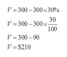 V 300 300 x30% 30 x V = 300 -300 100 V 300 90 V $210