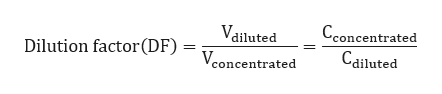 Cconcentrated Cdiluted Vdiluted Dilution factor(DF) Vconcentrated