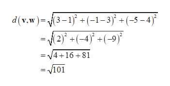 d(v.w)3-1(-1-3 +(-5-4) -2)+(-4(-9) = 4+16+81 = v101