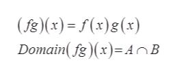 (f8)(x) f(x)g(x) Domain(fg)(x)AnB