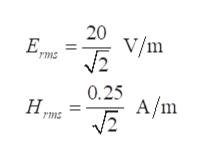 20 V/m Е, rms 0.25 A/m Н. ms