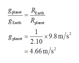 "Earth R ""planet gEarth 1 S planet 2.10 x9.8 m/s = 4.66 m/s2 2"