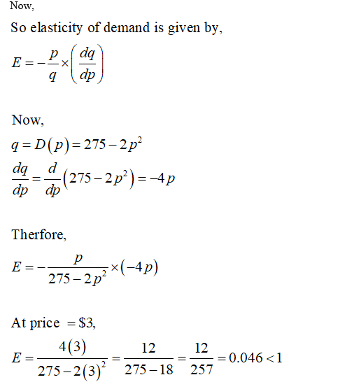 Answered Given The Demand Function D P 275 Bartleby