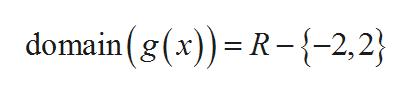 domain (g(x))= R-{-2,2}