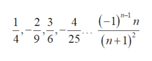 (-1)- 1 (n+1) 1 2 3 4 '6 25 4