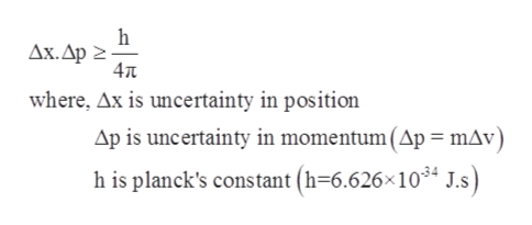 h Дх. Др 2 4Tt where, Ax is uncertainty in position Ap is uncertainty in momentum (Ap = mAv) h is planck's constant (h=6.626x1034 J.s