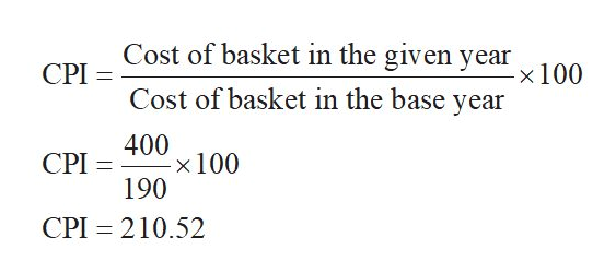 Cost of basket in the given year x 100 CPI Cost of basket in the base year 400 x 100 190 CPI CPI 210.52
