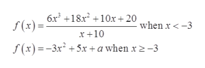 6x318.x210x +20 f(x) when x -3 x 10 f(x)-3x5x + a when x 2-3