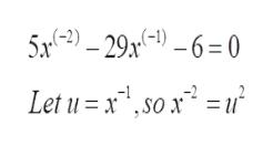 5-2)-29x-1)-6= 0 Let u = x1 ,so x2 = u
