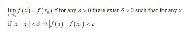 lim f (x)f(x) if for any a 0 there exist 6 0 such that for any x if -x x)-f(%)  < e
