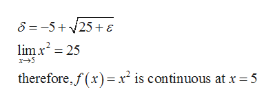 8 =-5+25+ E lim x2 25 x5 therefore,f(x) x is continuous at x =5