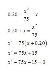 0.20 x 75 0.20 x 75 x2 75(x+0.20) x2 75x15 x2-75x-15 0