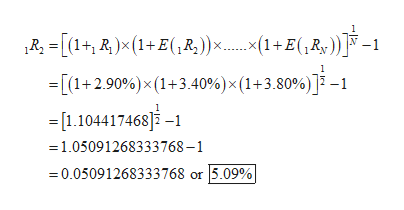 1 [(1+2.90%)x (1+3.40%) x (1+3.80%)]-1 -[1.104417468]-1 =1.05091268333768-1 0.05091268333768 or 5.09%