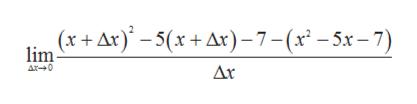 (x +Ar)-5(x+Ar)-7-(x -5x-7) lim A0
