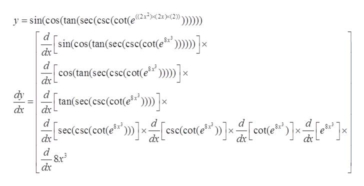 >(2)) y =sin(cos(tan(sec(csc (cot(e2x*>2xX2} Sx3 '»]x sincos(tan(sec(csc(cot(e dx d cos(tan(sec(csc(cot(e? x dx dy d tan(sec(csc(cot(e dx x dx d d cot(e dx $x 8x3 dx dx d dx  