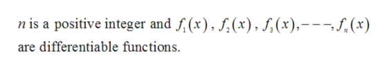 nis a positive integer and f(x), (x),5,(x),---f.(x) are differentiable functions