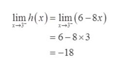 lim h(x) lim (6-8x) =6-8x3 =-18