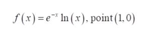 In (x). point (1,0) f(x)e