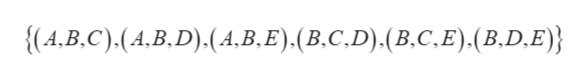 {(4,B.C).(A.B.D).(A,B, E) . (B. C,D) . (B. C. E). (B.D, E)}