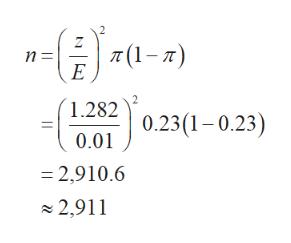 (1-) n =i E 1.282 0.23(1-0.23) 0.01 2,910.6 2,911