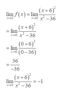 limf(x)lmx+6) x2-36 x0 lim r+6) x36 x0 (0+6) = lim (0-36) x0 36 = -36 (x+6)' lim x-36 x0