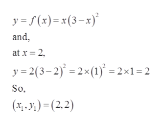 y f(x)= x(3-x) and at x 2 y 2(3-2)2x () = 2x1=2 So (.J)(2,2)
