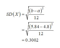 (b-a) SD(X) 12 (5.84-4.8) 12 =0.3002