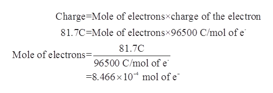 Charge Mole of electronsxcharge of the electron 81.7C Mole of electronsx96500 C/mol of e 81.7C Mole of electrons=. 96500 C/mol of e =8.466x 10 mol of e