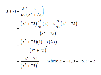 d g'(x) dx275 d (x2+75)(x)(x2 +75) (x2+75) (x2 +75)(1)-x(2x) dx (x+75) -x275 where A 1,B= 75,C 2 (x+75)