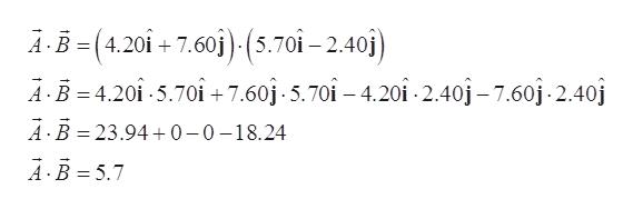 AB(4,20i+ 7.60i) (5.70i-2.40j) AB 4.20i 5.70+7.60j-5.70î - 4.201-2.40j-7.60j-2.40j AB 23.940-0-18.24 A B 5.7