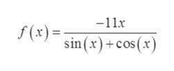 -11x f(x)= sin (x)+cos (x)
